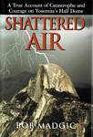 Shattered Air by Bob Madgic