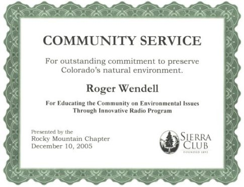 Sierra Club Community Service Award - Roger J. Wendell, December 10, 2005